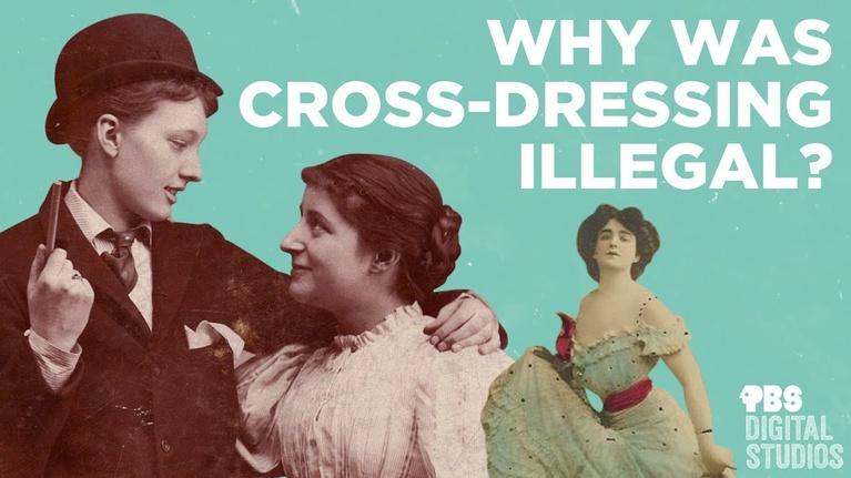 Origin of Everything: Why Was Crossdressing Illegal?