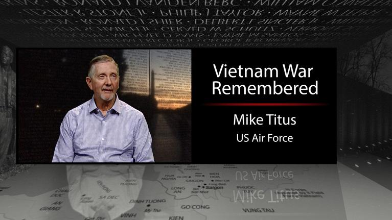 Vietnam War Remembered: Mike Titus