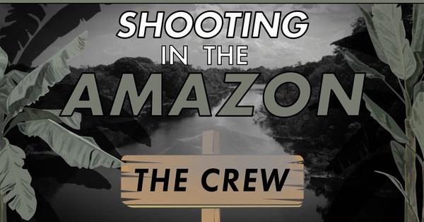 Filming in the Amazon