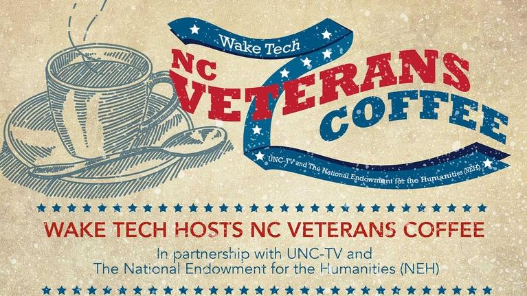 UNC-TV Live Streaming Events: WAKE TECH HOSTS NC VETERANS COFFEE