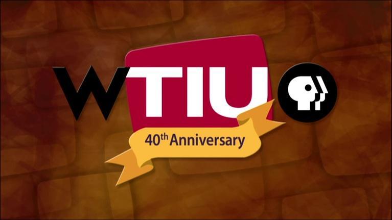 WTIU Specials: WTIU 40th Anniversary Special