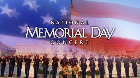National Memorial Day Concert -- 2017 National Memorial Day Concert Featured Highlights