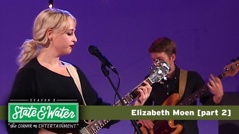 State & Water: S03 E22: Elizabeth Moen [part 2]