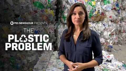 PBS NewsHour -- The Plastic Problem Preview
