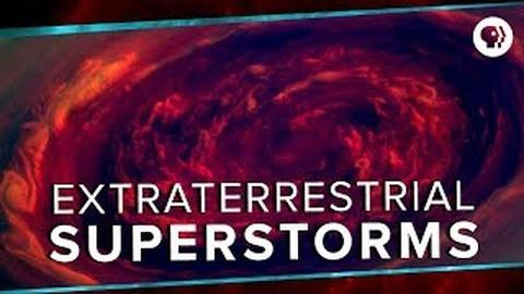 PBS Space Time -- Extraterrestrial Superstorms