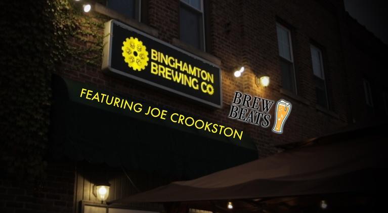 Brew Beats: Joe Crookston at Binghamton Brewing Company