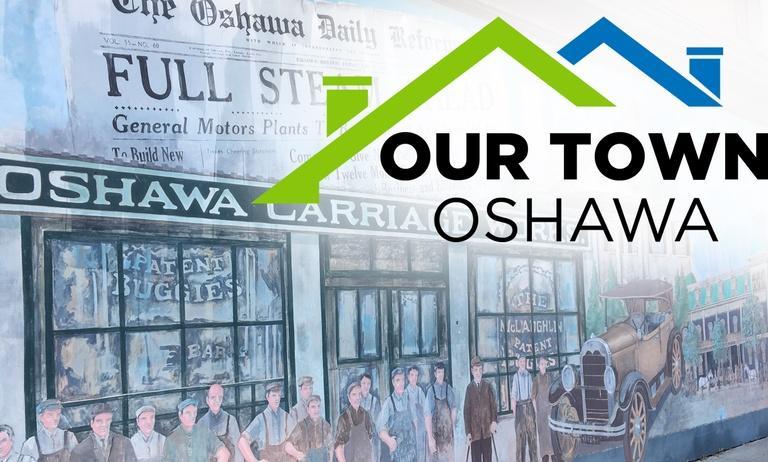 Our Town: Oshawa