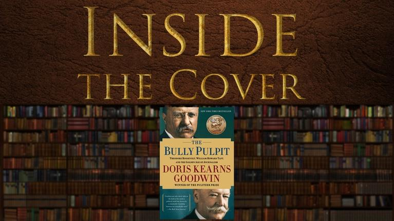 Inside the Cover: The Bully Pulpit