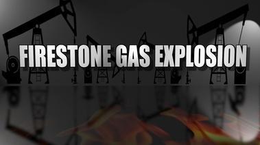 Firestone Gas Explosion