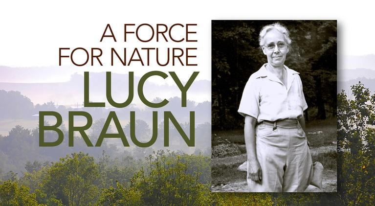 Lucy Braun: A Force for Nature: A Force For Nature: Lucy Braun