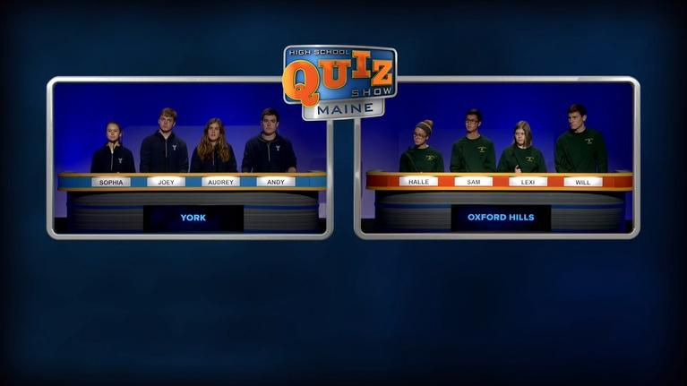 High School Quiz Show: Maine: Oxford Hills vs. York - Prelim