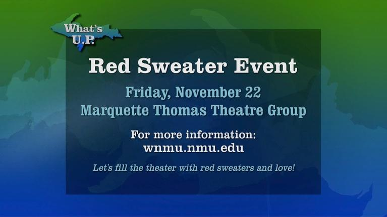 What's U.P.: Red Sweater Event