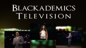 Video thumbnail: Blackademics TV Reddick / Fox / Foster