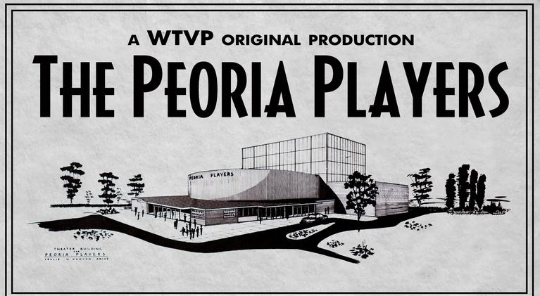 The Peoria Players: The Peoria Players