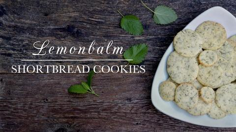 Kitchen Vignettes -- S4 Ep6: Lemonbalm Shortbread