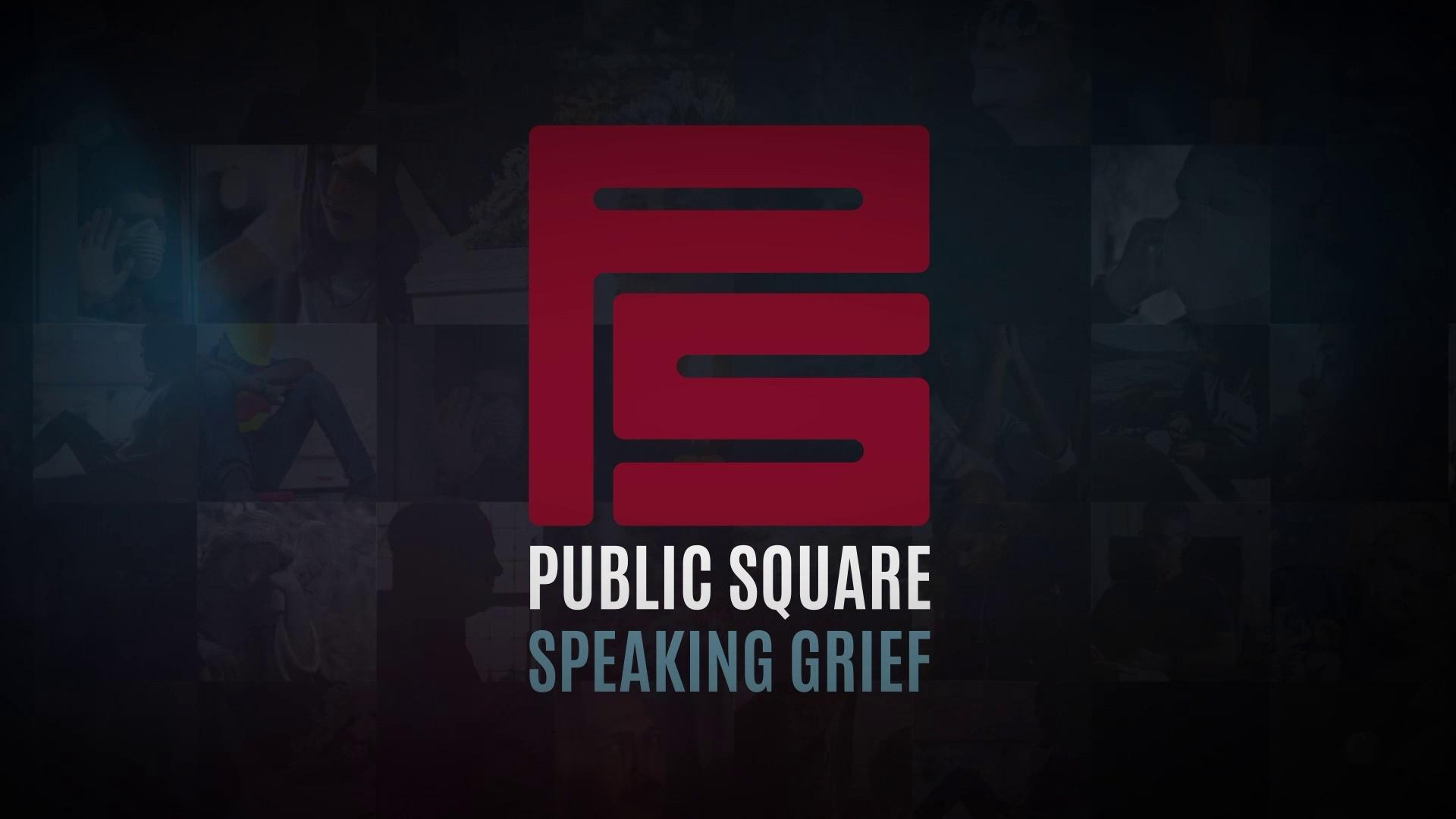 Speaking Grief