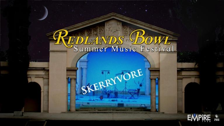 Redlands Bowl Summer Music Festival: Skerryvore