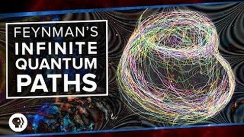 PBS Space Time -- Feynman's Infinite Quantum Paths