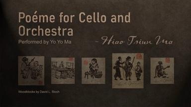"""Poéme for Cello and Orchestra"""