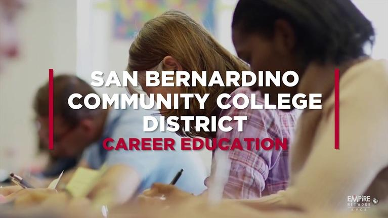 State of the Empire: San Bernardino Community College District Career Education