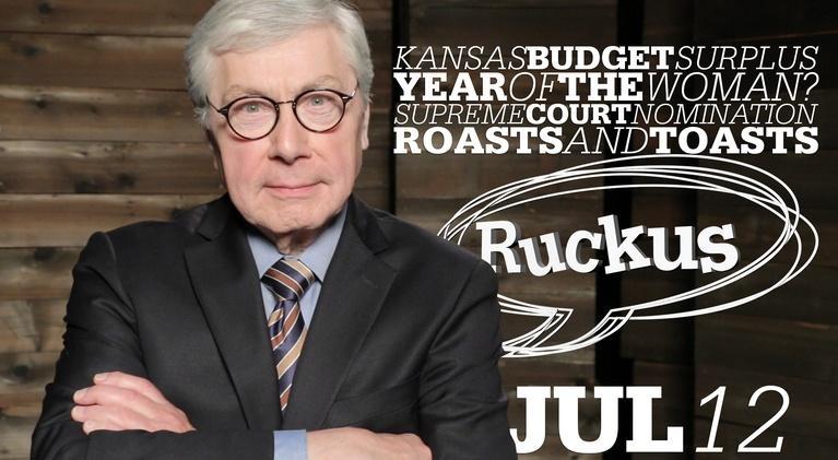Ruckus: KS Budget Surplus, Year of Woman, Supreme Ct - Jul 12, 2018
