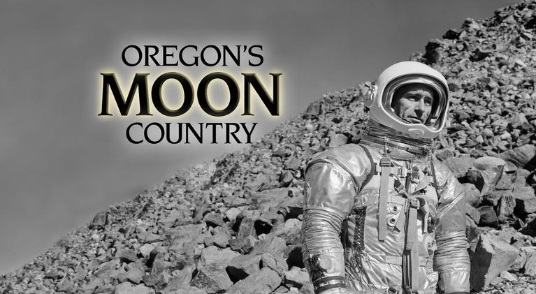 Oregon Experience: Oregon's Moon Country