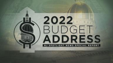 NJTV News Special Report: 2022 Budget Address