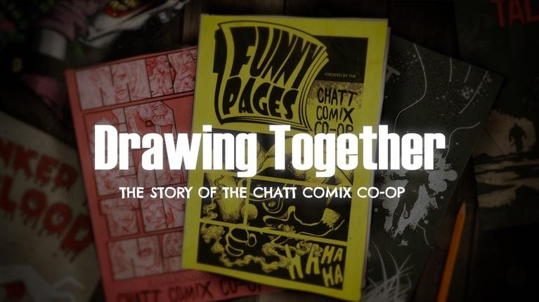 Greater Chattanooga: Drawing Together: The Story of the Chatt Comix Co-op