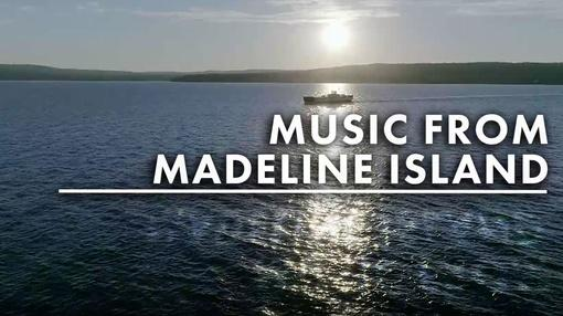 WPT Music & Arts : Music From Madeline Island
