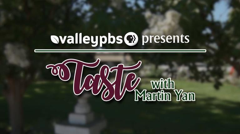 ValleyPBS Specials: Taste with Martin Yan