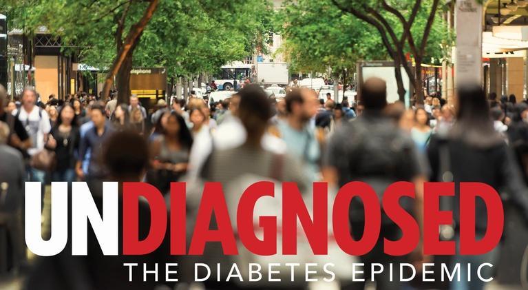 Health Documentaries: Undiagnosed: The Diabetes Epidemic