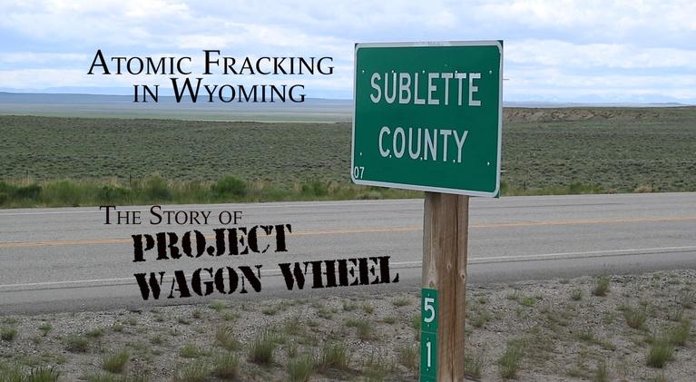 Independent Productions: Atomic Fracking in Wyoming