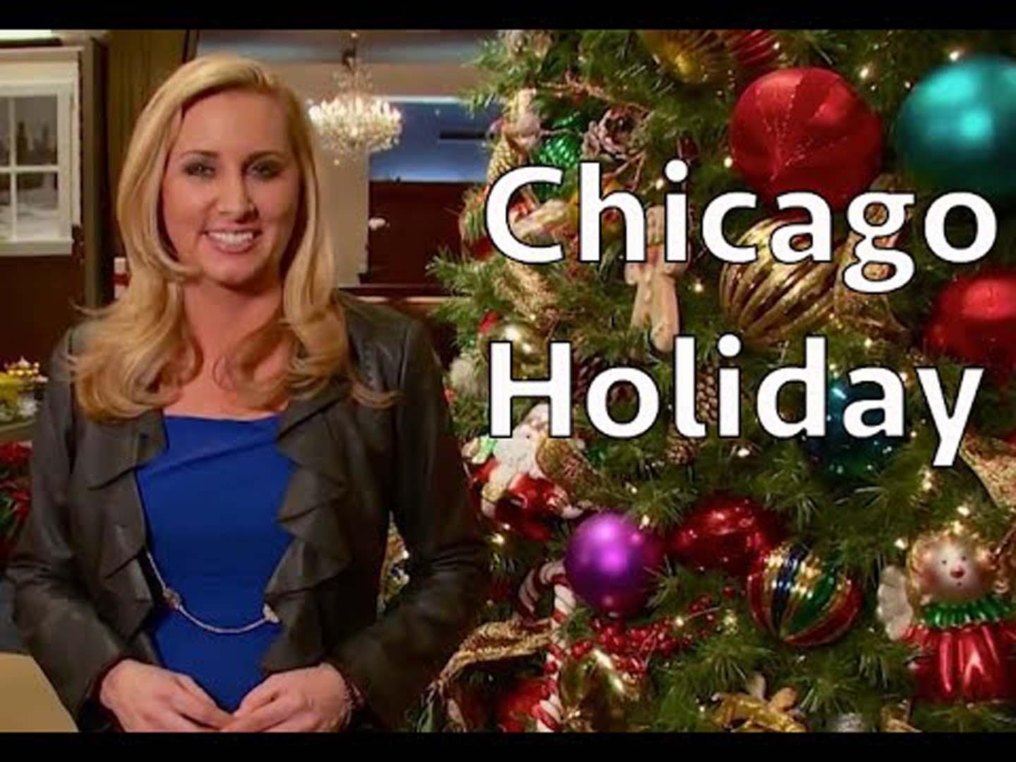 Chicago – My Kind of Town for the Holidays