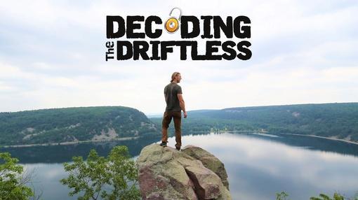 Decoding the Driftless : Decoding the Driftless