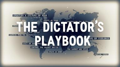 The Dictator's Playbook | Series Preview