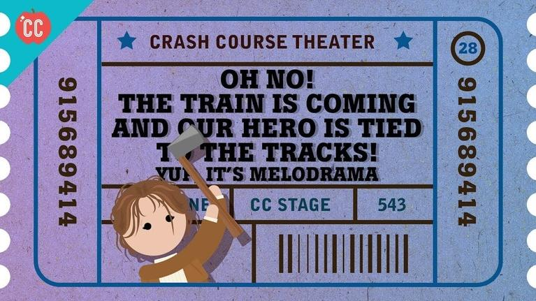 Crash Course Theater: The Rise of Melodrama