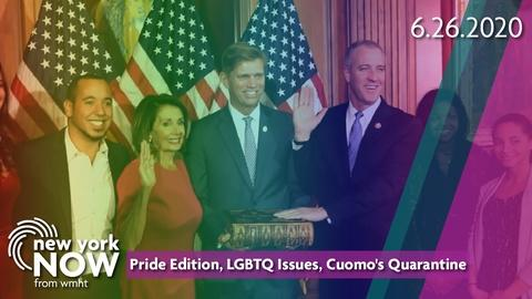 S2020 E26: Pride Edition, LGBTQ Issues, Cuomo's Quarantine