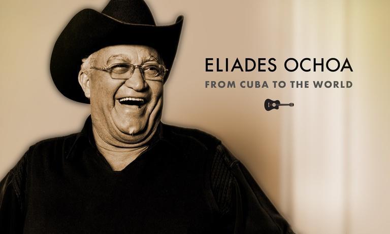 Eliades Ochoa: From Cuba to the World