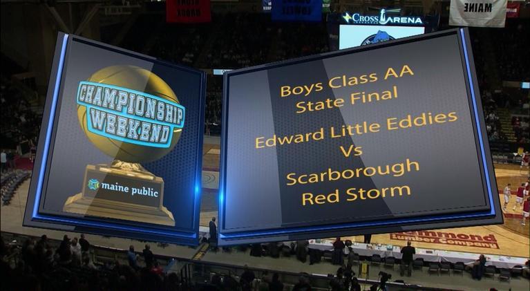 Maine High School Basketball Tournament: Edward Little vs. Scarborough Boys Class AA 2018 State Final