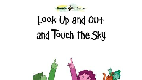 """Simple Gift Series -- Marty & the Music Staff; The Ranch; """"Look Up And Out"""""""
