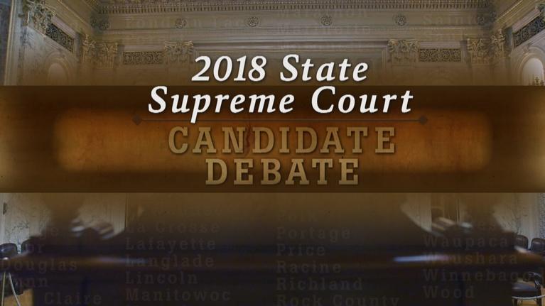WPT Presents: 2018 Wisconsin Supreme Court Debate