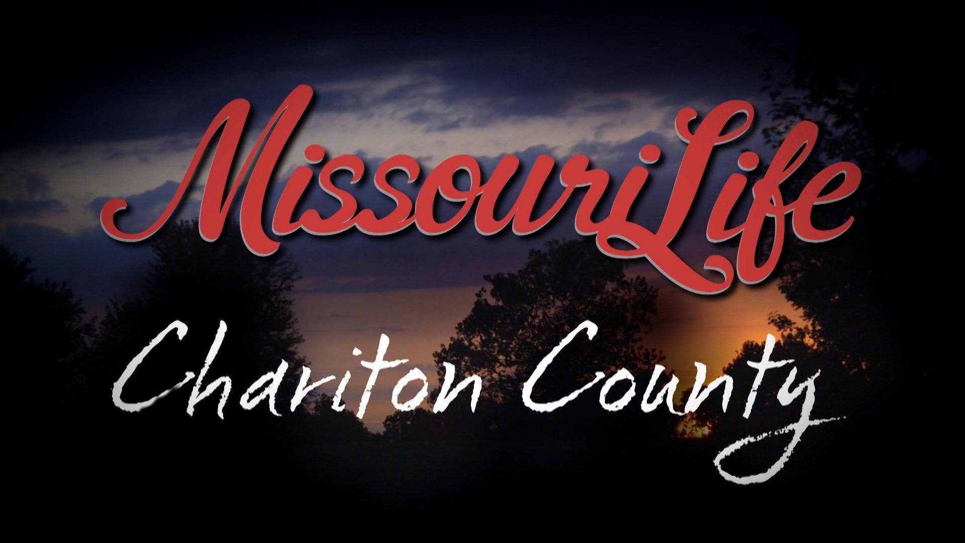 Missouri Life #402 Return to Chariton County