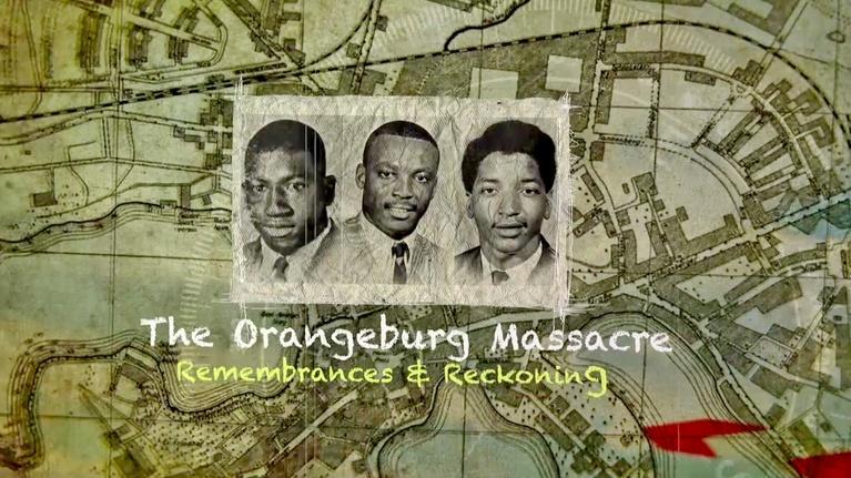 SCETV Specials: The Orangeburg Massacre: Remembrances and Reckoning