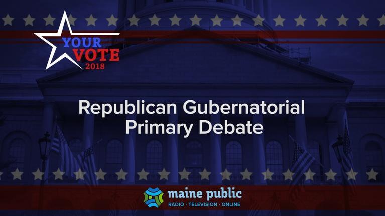 Your Vote: Your Vote 2018 Republican Gubernatorial Primary Debate