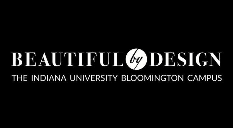 WTIU Documentaries: Beautiful By Design: The IU Bloomington Campus (Campaign)