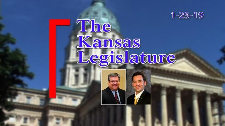 The Kansas Legislature: Kansas Legislature Show 2019-01-25