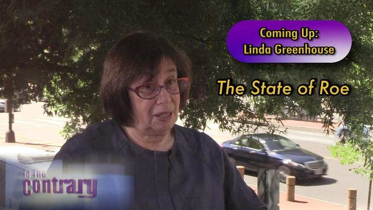 To The Contrary: Woman Thought Leader: Linda Greenhouse
