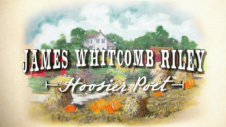 WTIU Documentaries: James Whitcomb Riley: Hoosier Poet
