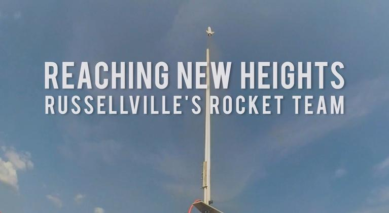 Alabama Public Television Documentaries: Reaching New Heights: Russellville's Rocket Team