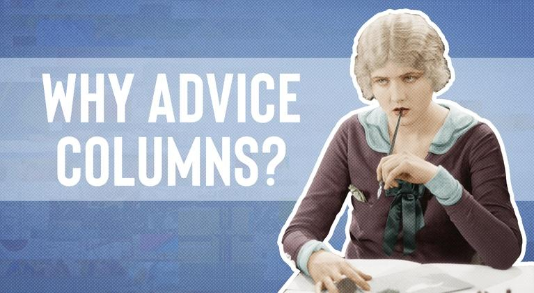 Origin of Everything: Where did Advice Columns Come From?